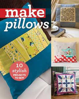 Book: Make Pillows, 12 projects